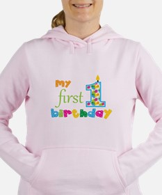My First Birthday Women's Hooded Sweatshirt