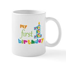 My First Birthday Mug
