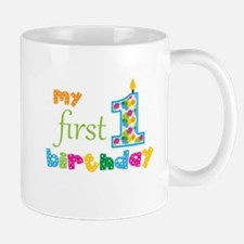 My First Birthday Mug