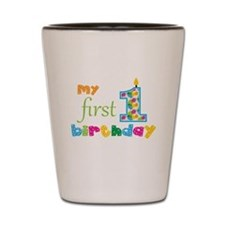 My First Birthday Shot Glass