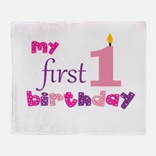 My First Birthday Throw Blanket