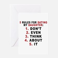 5 Rules For Dating My Daugther Greeting Cards