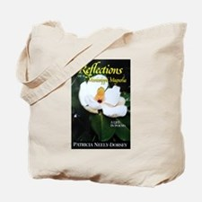 Reflections of a Mississippi Magnolia Tote Bag