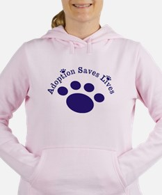 Adoption Saves Lives With Paw Women's Hooded Sweat