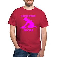 Housework SUCKS!!... T-Shirt