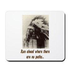 RUN WHERE THERE ARE NO PATHS... Mousepad