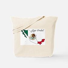 Que Onda Tote Bag