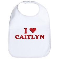 I LOVE CAITLYN Bib