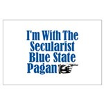 I'm With the Secularist Blue State Pagan Large Pos