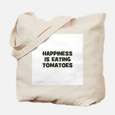 happiness is eating tomatoes Tote Bag