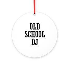 old school DJ Ornament (Round)