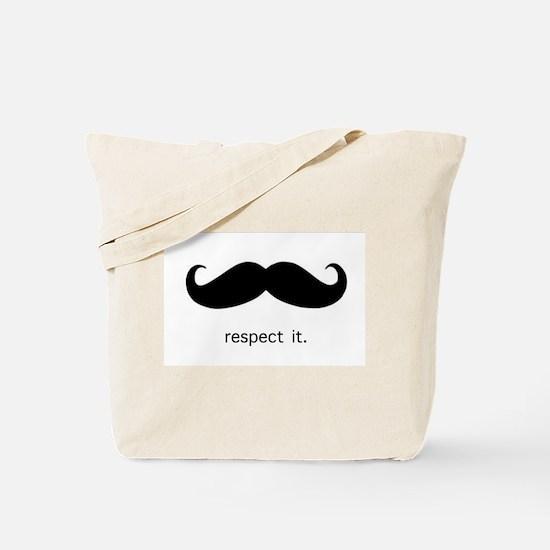 Respect the 'Stache Tote Bag