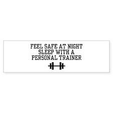 Feel Safe Personal Trainer Bumper Bumper Bumper Sticker