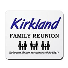 Kirkland Family Reunion Mousepad