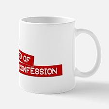 """""""Desperately in Need of..."""" Mug"""