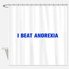 I beat anorexia-Akz blue Shower Curtain