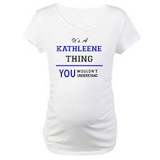 Cute Kathleen Shirt