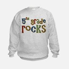 5th Grade Rocks Fifth School Sweatshirt