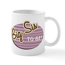 Big Sis to Be Small Mug