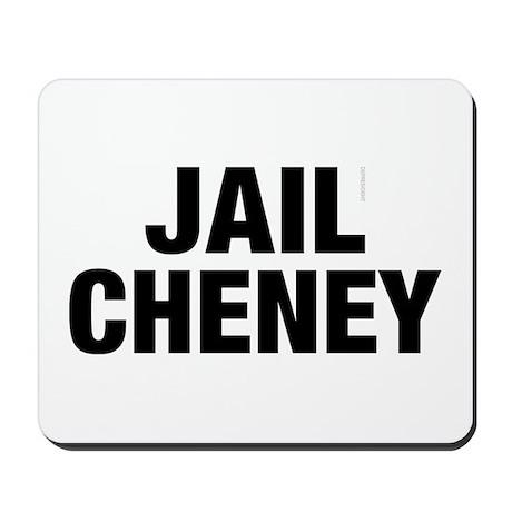Jail Cheney Mousepad