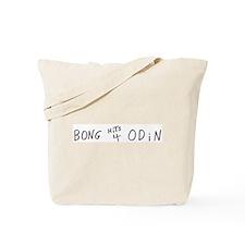 BONG HiTS 4 ODiN Tote Bag
