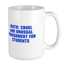 Math cruel and unusual punishment for students-Akz