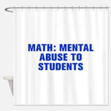 Math mental abuse to students-Akz blue Shower Curt