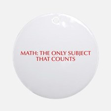 Math the only subject that counts-Opt red Ornament