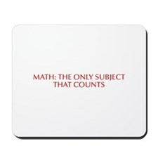 Math the only subject that counts-Opt red Mousepad