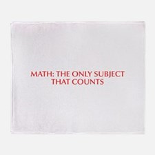 Math the only subject that counts-Opt red Throw Bl
