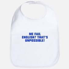 Me fail English That s unpossible-Akz blue Bib