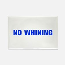 No Whining-Akz blue Magnets
