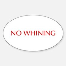 No Whining-Opt red Decal