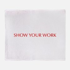 Show your work-Opt red Throw Blanket