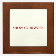 Show your work-Opt red Framed Tile