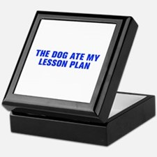 The dog ate my lesson plan-Akz blue Keepsake Box