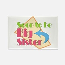 Soon to be Big Sister Rectangle Magnet