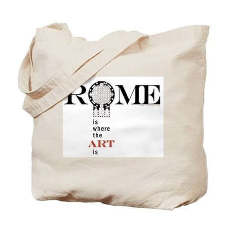 Rome is Where the Art Is Tote Bag