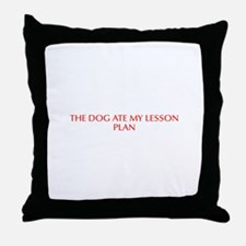 The dog ate my lesson plan-Opt red Throw Pillow