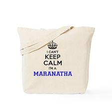 Funny Maranatha Tote Bag