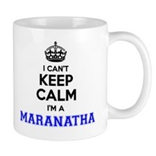 Cute Maranatha Mug