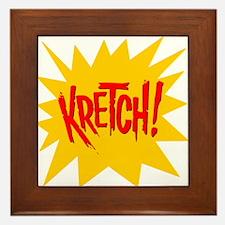 Kretch! Framed Tile
