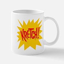 Kretch! Mug