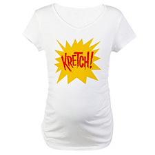 Kretch! Shirt