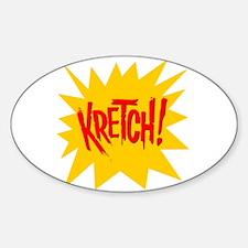Kretch! Oval Decal