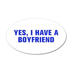 Yes I have a boyfriend-Akz blue Wall Decal