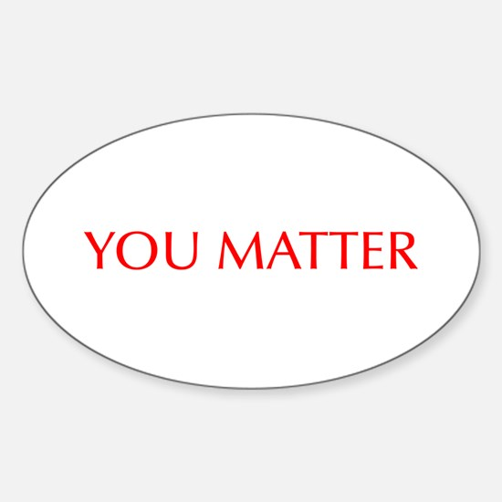 You Matter-Opt red Decal