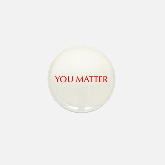 You Matter-Opt red Mini Button