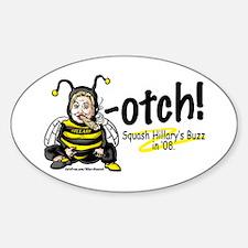 Anti-Hillary Bee-otch Oval Decal