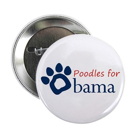 Poodles for Obama Button